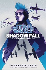 STAR WARS ALPHABET SQUADRON HC NOVEL SHADOW FALL