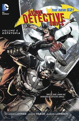 BATMAN DETECTIVE COMICS TP VOL 05 GOTHTOPIA