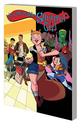 UNBEATABLE SQUIRREL GIRL TP VOL 03 SQUIRREL YOU REALLY GOT ME NOW