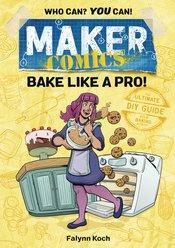 MAKER COMICS GN BAKE LIKE A PRO