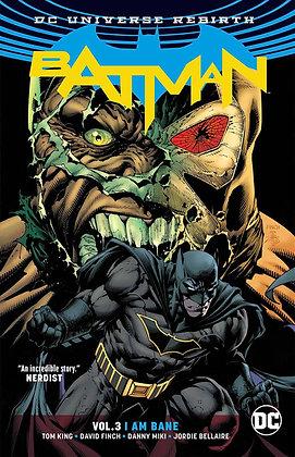BATMAN TP VOL 03 I AM BANE (REBIRTH)