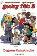 GEEKY FAB FIVE HC GN VOL 03 DOGGONE CATASTROPHE