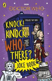 DOCTOR WHO KNOCK KNOCK WHOS THERE JOKE BOOK