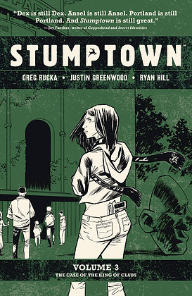 STUMPTOWN TP VOL 03 THE CASE OF THE KING OF CLUBS (MR)