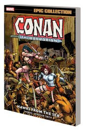 CONAN THE BARBARIAN EPIC COLLECTION ORIGINAL MARVEL YEARS TP HAWKS FROM THE SEA