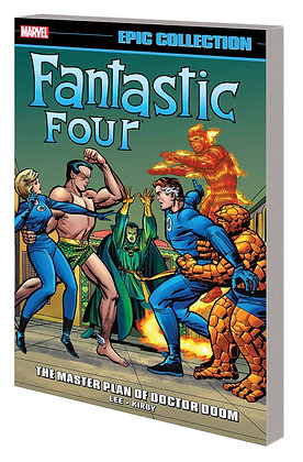 FANTASTIC FOUR EPIC COLLECTION THE MASTER PLAN OF DOCTOR DOOM TP
