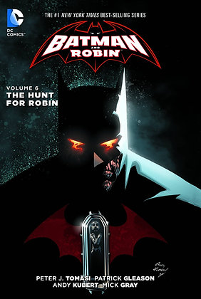 BATMAN & ROBIN TP VOL 06 THE HUNT FOR ROBIN