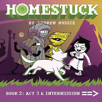 HOMESTUCK HC VOL 02 ACT 3 & INTERMISSION