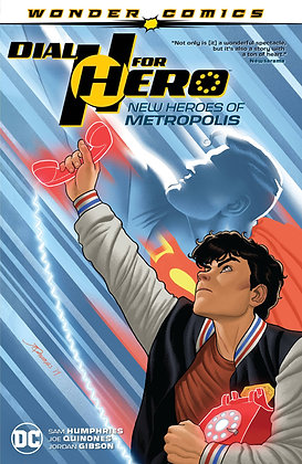 DIAL H FOR HERO TP VOL 02 NEW HEROES OF METROPOLIS