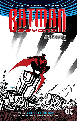 BATMAN BEYOND TP VOL 02 RISE OF THE DEMON (REBIRTH)