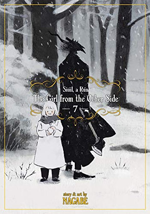 GIRL FROM THE OTHER SIDE SIUIL RUN GN VOL 07