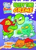 DC SUPER PETS YR TP SLEEPY TIME CRIME