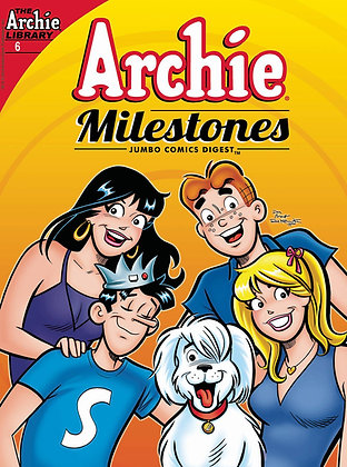 ARCHIE MILESTONES DIGEST #6