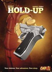 HOLD UP GRAPHIC NOVEL ADV HC
