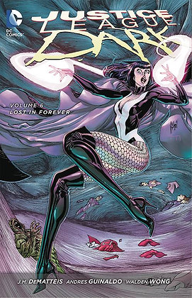JUSTICE LEAGUE DARK TP VOL 06 LOST IN FOREVER