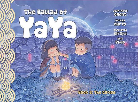 BALLAD OF YAYA GN VOL 03 CIRCUS