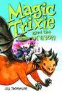 MAGIC TRIXIE GN VOL 03 MAGIC TRIXIE & THE DRAGON