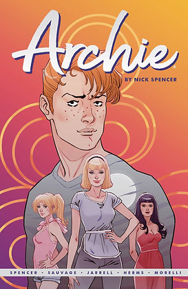 ARCHIE BY NICK SPENCER TP VOL 01
