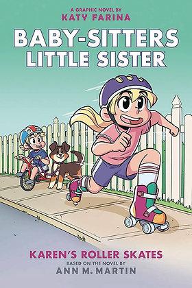 BABY SITTERS LITTLE SISTER GN VOL 02 KARENS ROLLER SKATES