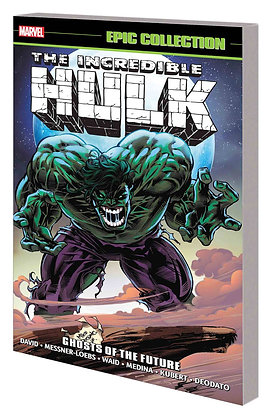 INCREDIBLE HULK EPIC COLLECTION TP GHOSTS OF THE FUTURE
