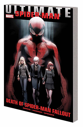 ULTIMATE COMICS SPIDER-MAN DOSM DEATH OF ULTIMATE SPIDER-MAN FALLOUT TP