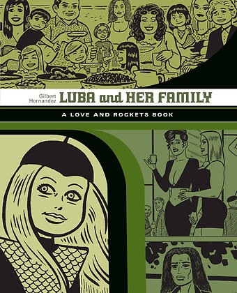LOVE & ROCKETS LIBRARY GILBERT GN VOL 04 LUBA & FAMILY