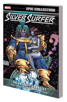 SILVER SURFER EPIC COLLECTION INFINITY GAUNTLET TP