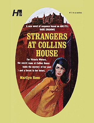 DARK SHADOWS PAPERBACK LIBRARY NOVEL VOL 03 STRANGERS AT COLLINS HOUSE