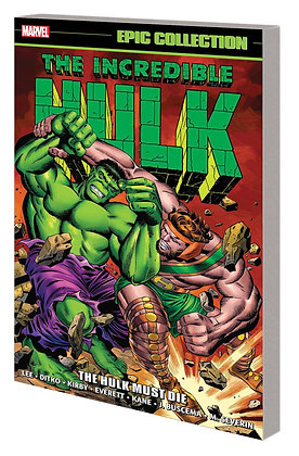 INCREDIBLE HULK EPIC COLLECTION THE HULK MUST DIE TP