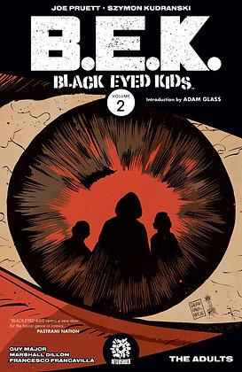 BLACK EYED KIDS TP VOL 02 THE ADULTS