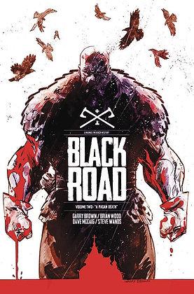 BLACK ROAD TP VOL 02 A PAGAN DEATH
