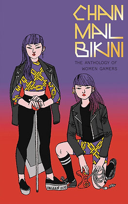 CHAINMAIL BIKINI ANTHOLOGY OF WOMEN GAMERS