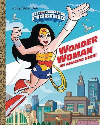 DC SUPER FRIENDS WONDER WOMAN LITTLE GOLDEN BOOK HC