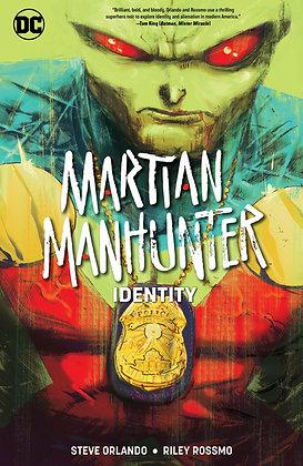 MARTIAN MANHUNTER IDENTITY TP