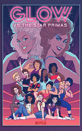 GLOW TP VOL 01 VERSUS THE STAR PRIMAS