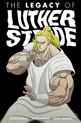 LEGACY OF LUTHER STRODE TP VOL 03 (MR)