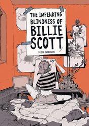 IMPENDING BLINDNESS OF BILLIE SCOTT OVERSIZED ED