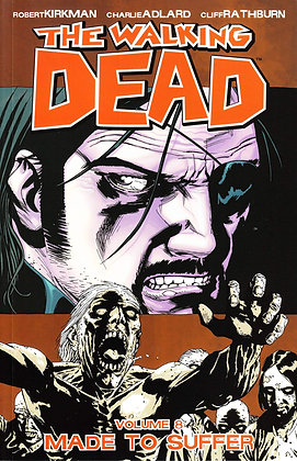 WALKING DEAD TP VOL 08 MADE TO SUFFER (MR)