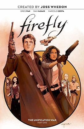 FIREFLY UNIFICATION WAR HC VOL 01