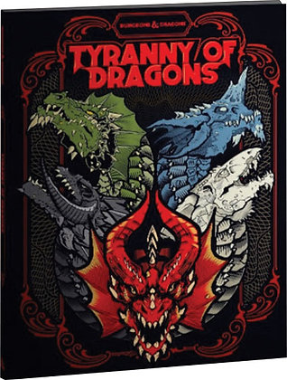 D&D DUNGEONS & DRAGONS RPG: TYRANNY OF DRAGONS ALTERNATE COVER (LE)