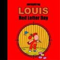 LOUIS - RED LETTER DAY HC