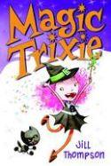 MAGIC TRIXIE GN VOL 01