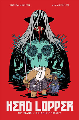 HEAD LOPPER TP VOL 01 THE ISLAND OR A PLAGUE OF BEASTS (MR)