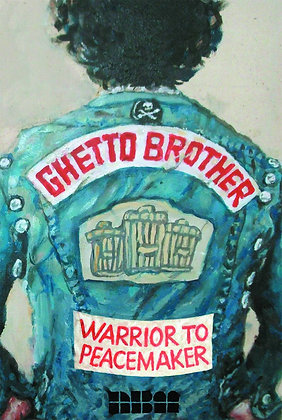GHETTO BROTHER WARRIOR TO PEACEMAKER GN