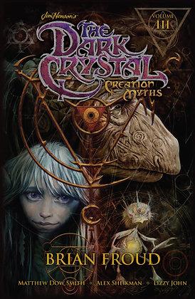 JIM HENSON DARK CRYSTAL HC VOL 03 CREATION MYTHS