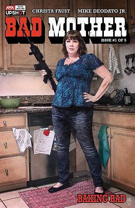 BAD MOTHER #1 (OF 5) CVR B BRADSTREET