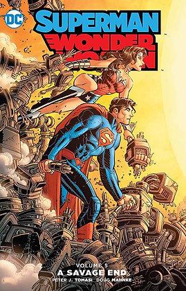 SUPERMAN WONDER WOMAN TP VOL 05 SAVAGE END