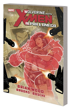 WOLVERINE AND THE X-MEN TP ALPHA AND OMEGA