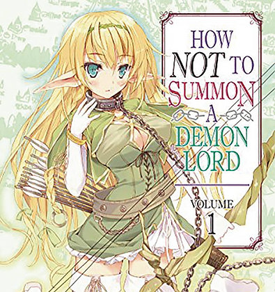 HOW NOT TO SUMMON A DEMON LORD GN VOL 01