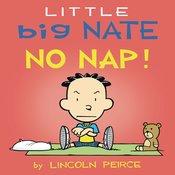 LITTLE BIG NATE NO NAP BOARD BOOK